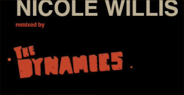 Nicole Willis remixed by the Dynamics produced by Patchworks